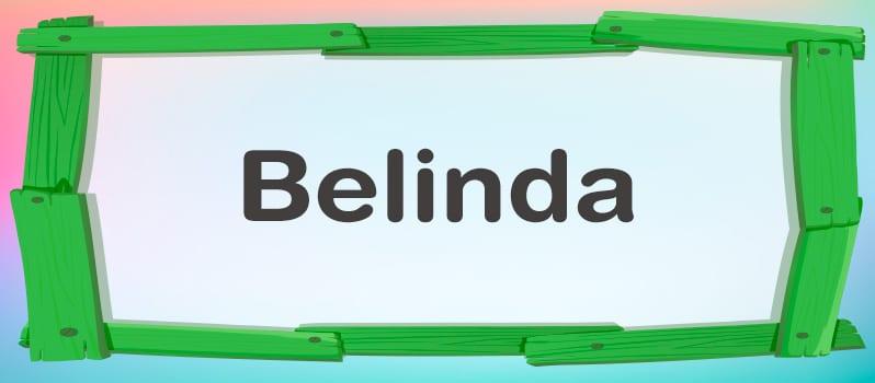 Nombre Belinda significado