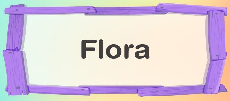Nombre Flora significado