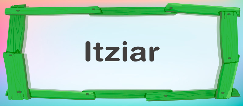 Nombre Itziar significado