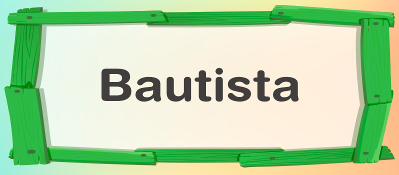 Qué significa Bautista