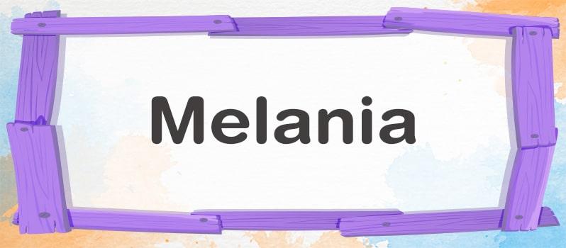 Qué significa Melania