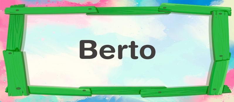 Significado de Berto