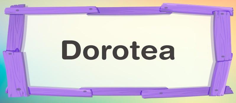 Significado Del Nombre Dorotea
