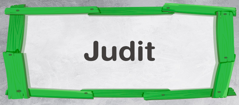 Significado del nombre Judit