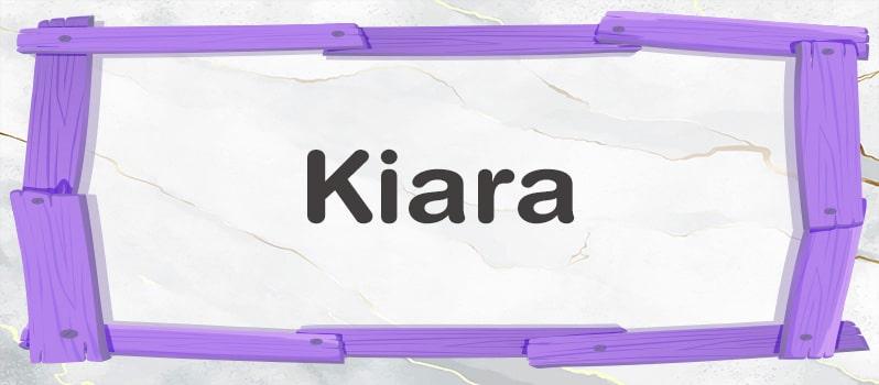 Cuál es el significado de Kiara