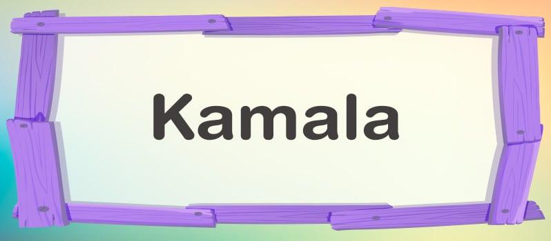 Kamala Significado