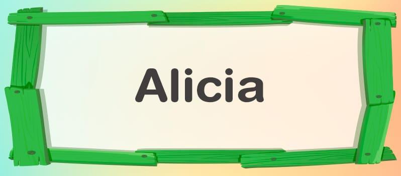 Nombre Alicia significado