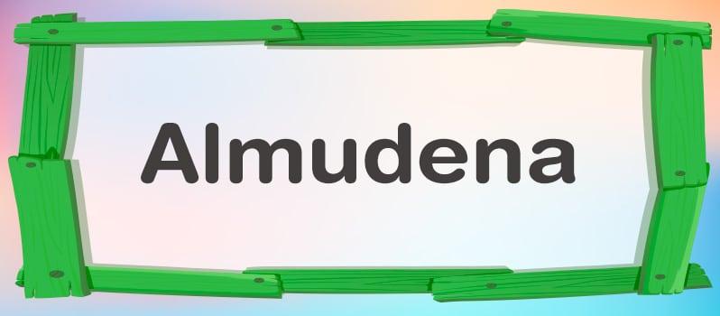 Nombre Almudena significado