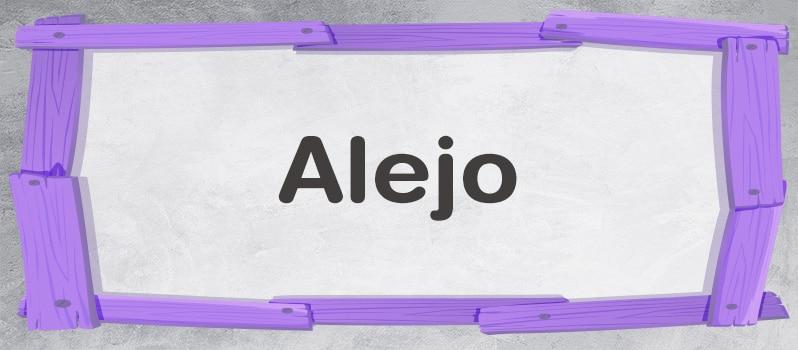 Qué significa Alejo