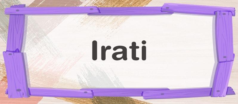 Qué significa Irati