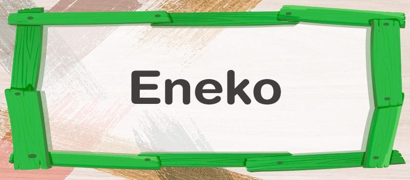 Significado de Eneko
