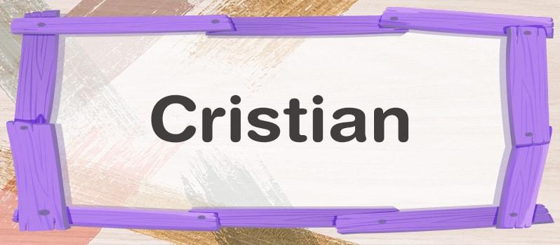 Cristian significado
