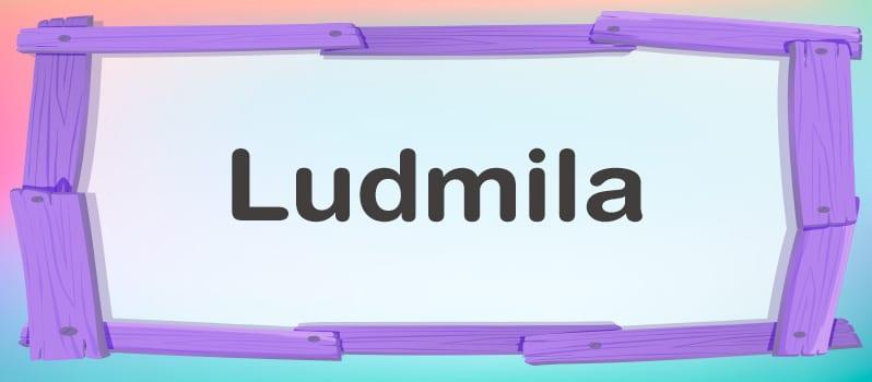 Cuál es el significado de Ludmila