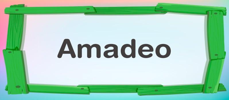Nombre Amadeo significado