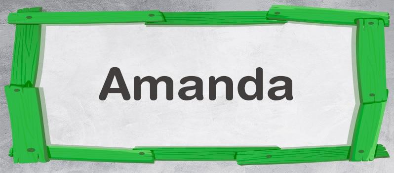 Nombre Amanda significado