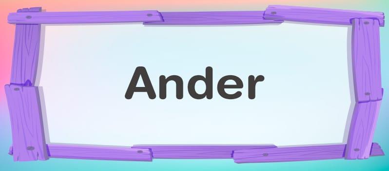 Nombre Ander significado