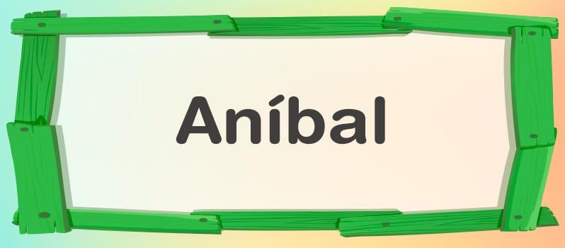Nombre Aníbal significado