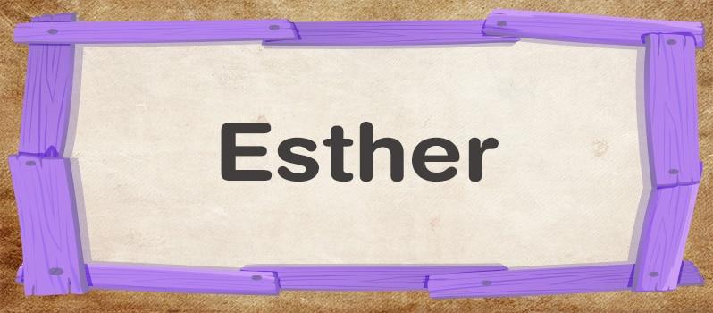 Nombre Esther significado