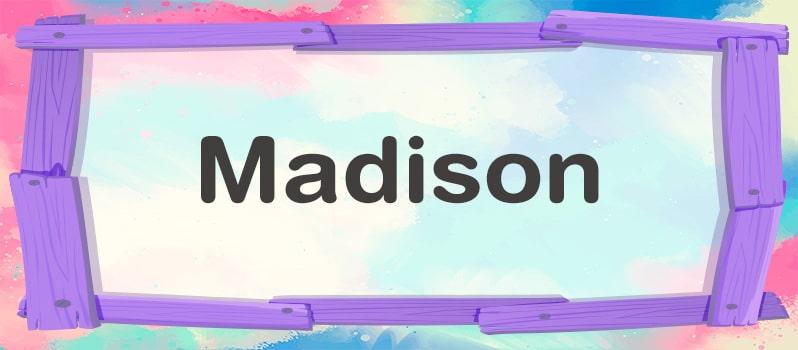 Nombre Madison significado
