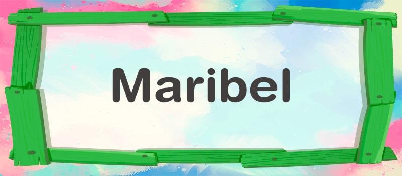 Nombre Maribel significado