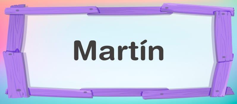 Nombre Martín significado