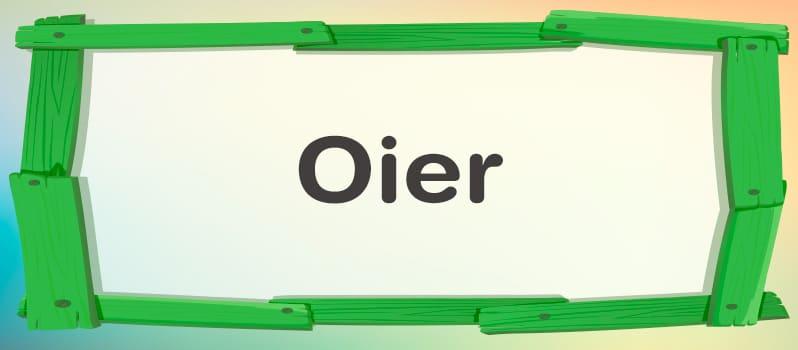 Nombre Oier significado