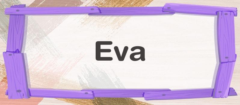 Qué significa Eva