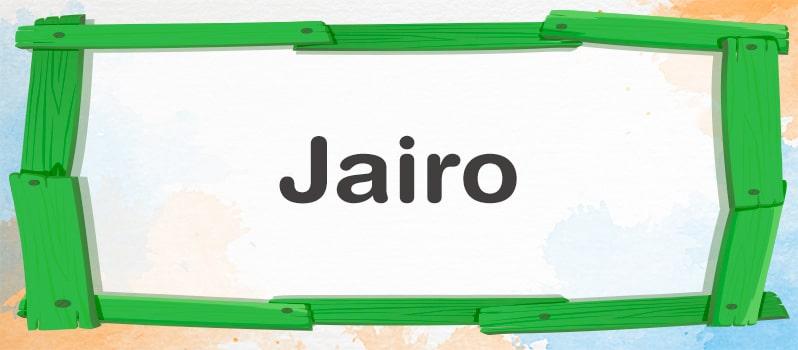 Qué significa Jairo