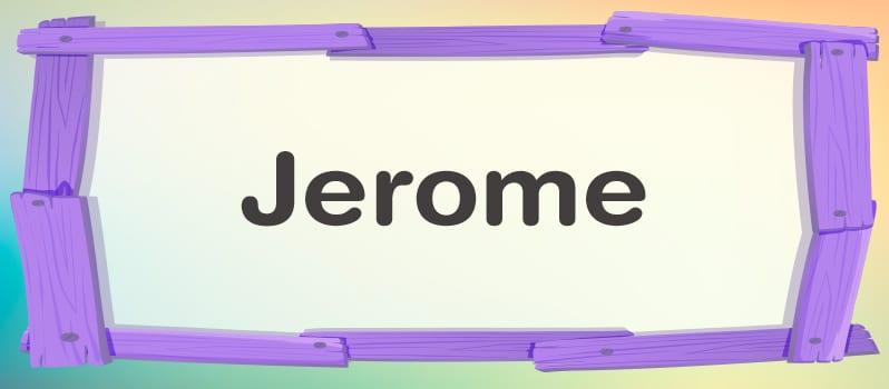 Qué significa Jerome