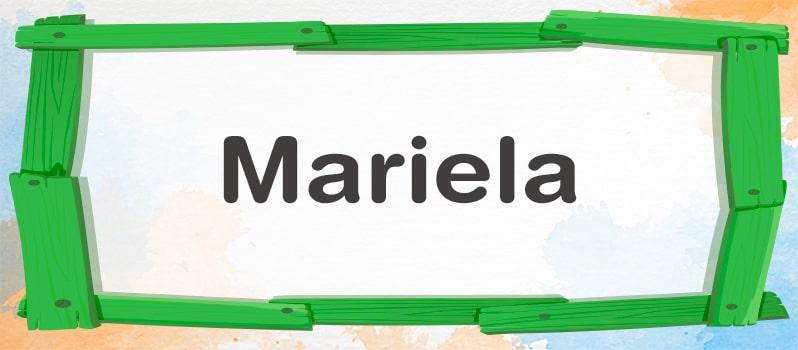 Qué significa Mariela