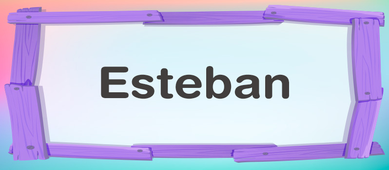 Significado de Esteban