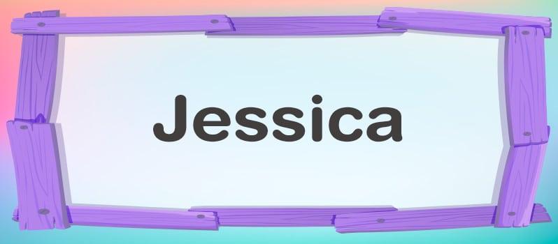 Significado del nombre Jessica