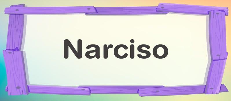 Significado del nombre Narciso