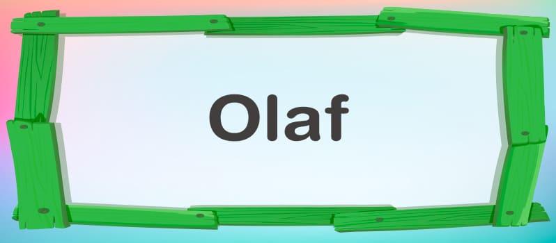 Significado del nombre Olaf